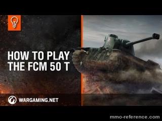 Vidéo Faut-il conduire le tank FCM 50 t dans le jeu de tank World of Tanks ?