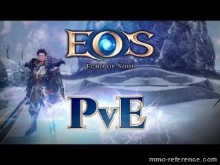 Vidéo Echo of Soul - Aperçu du PvE