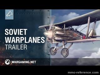 Vidéo World of Warplanes - Les avions de guerre Soviétiques