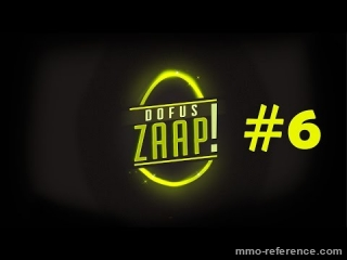 Vidéo Dofus - Zaap #6