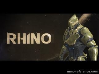 Vidéo Warframe - Découverte de la Warframe Rhino
