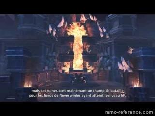 Vidéo Neverwinter - Dans les murs de Gauntlgrym