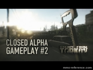 Vidéo Escape from Tarkov - Test du jeu en Alpha fermé