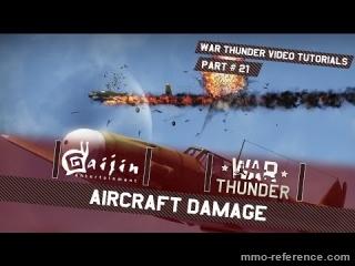 Vidéo War Thunder - Les différents dommages à infliger à un avion