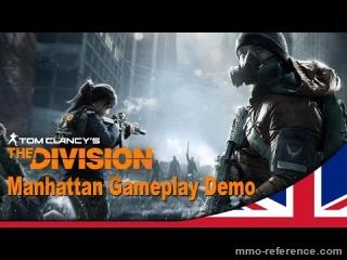 Vidéo Tom Clancy's The Division - Demo du jeu dans la ville de Manhattan