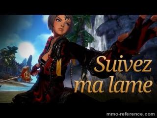 Vidéo Blade and Soul - Suivez ma lâme Mmorpg Français
