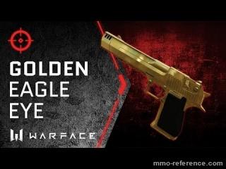Vidéo Warface - Le pistolet Gold Eagle Eye