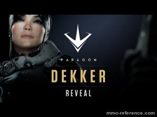 Vidéo Paragon - Découvrez le héros Dekker
