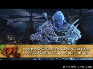 Vidéo Bande annonce du nouveau Neverwinter Storm King's Thunder