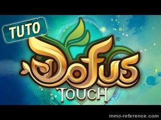 Vidéo Commener à jour à Dofus Touch