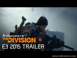 Vidéo Tom Clancy's The Division - Trailer officiel à l'E3 2015