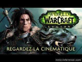 Vidéo World of Warcraft Legion - Cinématique de Wow 2016