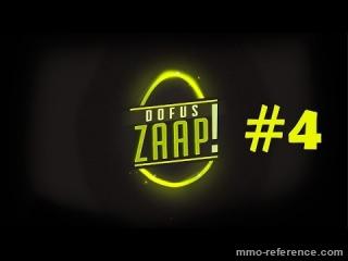 Vidéo Dofus - Zaap #4