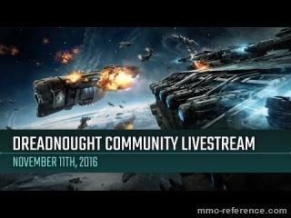 Vidéo Dreadnought - Livestream de la communauté 11-11-2016