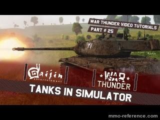 Vidéo War Thunder - Jouer au mode simulation de chars