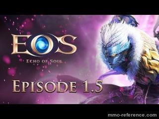 Vidéo Echo of Soul - Découverte du Patch 1.5
