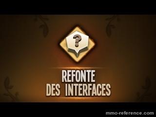 Vidéo Dofus - La refonte des interfaces