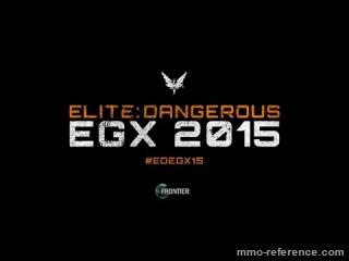Vidéo Elite Dangerous - Documentaire du EGX 2015