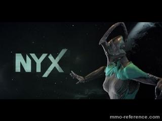 Vidéo Warframe - Découverte de la Warframe Nyx