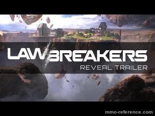 Vidéo LawBreakers - Annoncement du jeu