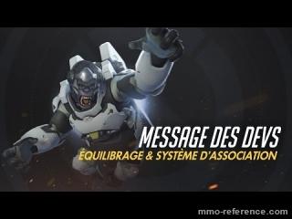 Vidéo Overwatch - Changements du système d'association et équilibrage des héros