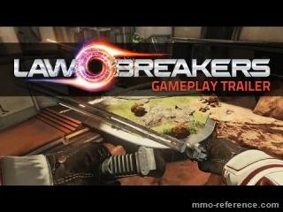 Vidéo LawBreakers - GamePlay explosif du FPS