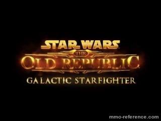 Vidéo SWTOR - Accès anticipé - Galactic Starfighter : le vaisseau armé