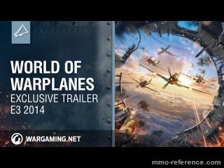 Vidéo World of Warplanes - Bande annonce à l'E3 2014