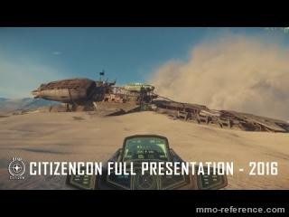 Vidéo Star Citizen -  Présentation complète à la CitizenCon 2016