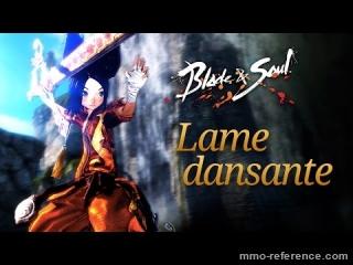 Vidéo Blade and Soul - La lâme dansante