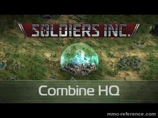 Vidéo Soldiers Inc - Tout connaitre de la Combine HQ