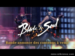 Vidéo Blade and Soul - Les futures nouveautés