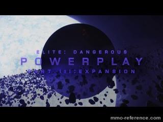 Vidéo Elite Dangerous - Etendre son pouvoir avec le Powerplay