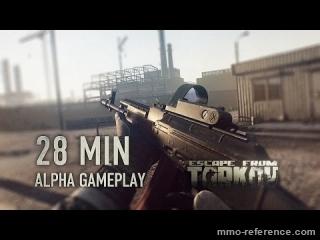 Vidéo Escape from Tarkov - 28 minutes pour découvrir le mmo