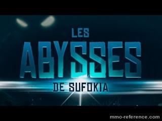 Vidéo Dofus - Trailer des Abysses de Sufokia