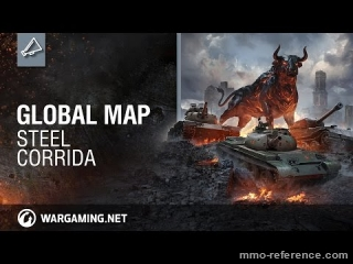 Vidéo World of Tanks - Global Map - Arrivé de Steel Corrida
