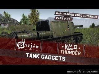 Vidéo War Thunder - Les gadgets utiles des tanks