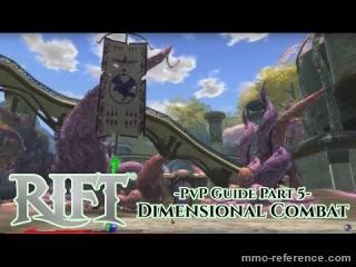Vidéo Rift - Devenir le roi du PvP #5