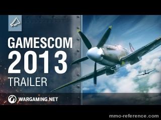 Vidéo World of Warplanes - Trailer officiel de la sortie du jeu à la Gamescom 2013