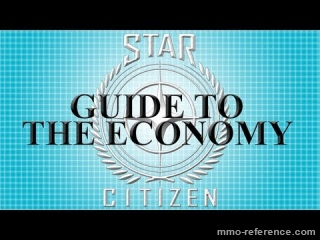 Vidéo L'économie dans Star Citizen