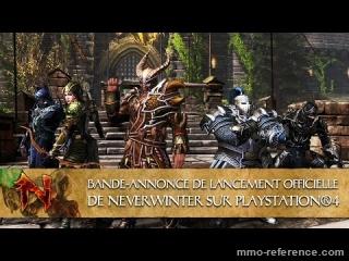 Vidéo Neverwinter - Le nouveau mmorpg ps4 en ligne