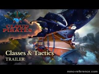 Vidéo Cloud pirates - Les Classes et Tactiques