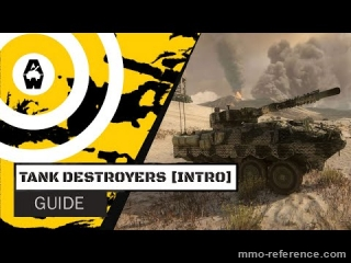 Vidéo Armored Warfare - Quels sont les avantages des Tank Destroyers ?