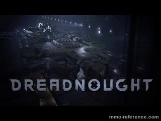 Vidéo Dreadnought - Trailer du mmo 2017 de vaisseaux spatial