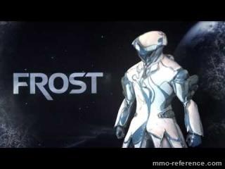 Vidéo Warframe - Découverte de la Warframe Frost