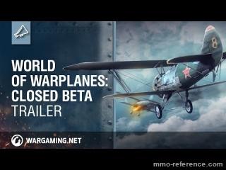 Vidéo World of Warplanes -  Le simulateur de vol de combat en ligne passe en Bêta fermée