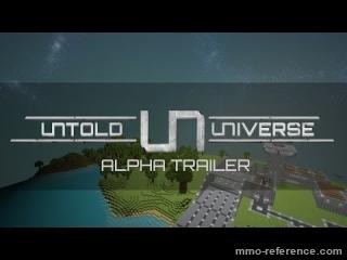 Vidéo Untold Universe - Trrailer pour l'Alpha
