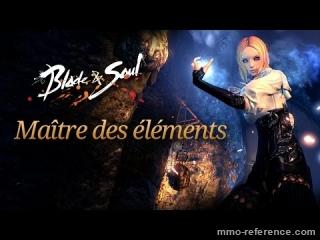 Vidéo Blade and Soul - Le maître des élements