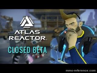 Vidéo Atlas Reactor - La Bêta fermée commence maintenant