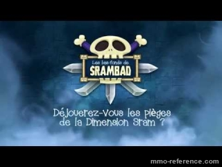 Vidéo Dofus - Trailer Gameplay mise à jour Srambad